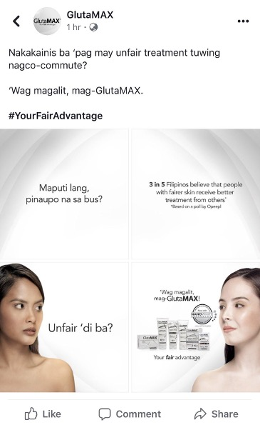 """Two asian girls starring at each other. The girl on the left has darker skin and a frown and the girl on the right has lighter skin and a smile. ></a> <figcaption>Fig. 2. GlutaMAX Ad</figcaption> </li></ul> <p> One whitening ad that particularly strikes a chord with me is GlutaMAX's 2019 social media campaign (see fig. 2). Scrolling through my Twitter newsfeed, I stumble upon a thread of photos posted by the GlutaMAX account. Immediately catching my eye is the first photo which read """"<em>Maputi lang, pinaupo na sa bus?""""</em> [Just because she's fair-skinned, she is given a seat on the bus?]. The following photos then depict a dark-skinned Filipina—her chin down, mouth agape, and eyebrows furrowed—looking at the fair-skinned woman opposite her with envy. Beside the dark-skinned woman are the words """"Unfair 'di ba?"""" [Unfair, right?], while beside the light-skinned woman is the caption """"Wag ka magalit, mag-GlutaMAX!"""" [Don't be mad, use GlutaMAX!] and """"Your <strong><em>fair</em></strong>advantage."""" This single post gives us a tiny but nonetheless painful glimpse of the toxic beauty standards that dominate my country. Based on this advertisement, dark skin is considered to be a disadvantage, while light skin is something one should covet. And so, brands like GlutaMAX tell us to erase the pigment of our skin—bleach it away—in order to be considered beautiful and thus respected and treated well by other people in everyday life. </p> <p></p> <p>As I grew older though, I quickly learned that being fair-skinned was not the only determinant of beauty in the Philippines. Upon entering middle school, I soon realized that, to truly be regarded as beautiful, one had to depart from the Filipino look altogether. Here, I was introduced to another class of Filipinos called <em>meztizas</em> and <em>meztizos</em>—that is, Filipino men and women blessed with features of European descent. These people were tall, their noses pointed, their hair gold, and their eyes a cool blue. Though I co"""